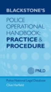 Ebook in inglese Blackstone's Police Operational Handbook: Practice and Procedure -, -