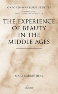 Foto Cover di Experience of Beauty in the Middle Ages, Ebook inglese di Mary Carruthers, edito da OUP Oxford