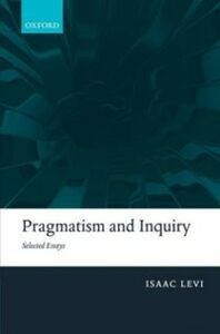 Ebook in inglese Pragmatism and Inquiry: Selected Essays Levi, Isaac