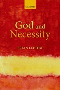 Foto Cover di God and Necessity, Ebook inglese di Brian Leftow, edito da OUP Oxford