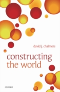 Ebook in inglese Constructing the World Chalmers, David J.