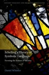 Schellings Theory of Symbolic Language: Forming the System of Identity