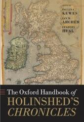 Oxford Handbook of Holinsheds Chronicles