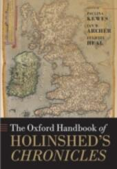 Oxford Handbook of Holinsheds Chronicles