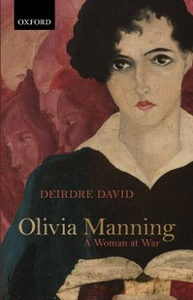 Ebook in inglese Olivia Manning: A Woman at War David, Deirdre