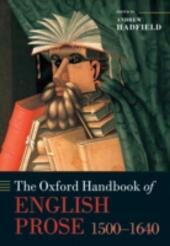 Oxford Handbook of English Prose 1500-1640