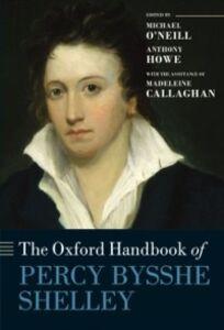 Foto Cover di Oxford Handbook of Percy Bysshe Shelley, Ebook inglese di Madeleine Callaghan, edito da OUP Oxford
