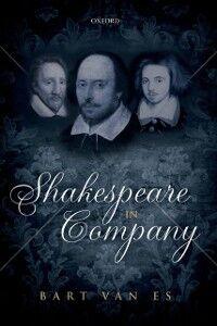 Ebook in inglese Shakespeare in Company van Es, Bart