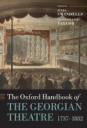 Oxford Handbook of the Georgian Theatre 1737-1832