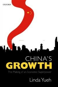 Ebook in inglese China's Growth: The Making of an Economic Superpower Yueh, Linda