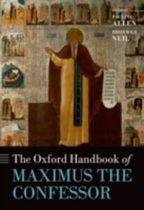 Ebook in inglese Oxford Handbook of Maximus the Confessor -, -