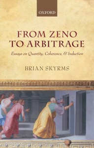 Ebook in inglese From Zeno to Arbitrage: Essays on Quantity, Coherence, and Induction Skyrms, Brian