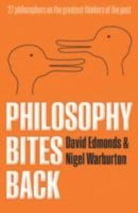 Ebook in inglese Philosophy Bites Back Edmonds, David , Warburton, Nigel