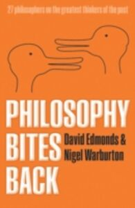 Ebook in inglese Philosophy Bites Back Edmonds, David , Warburton, Nigel