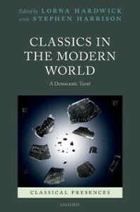Ebook in inglese Classics in the Modern World: A Democratic Turn? -, -