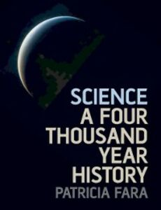 Ebook in inglese Science: A Four Thousand Year History Fara, Patricia