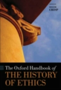 Ebook in inglese Oxford Handbook of the History of Ethics -, -