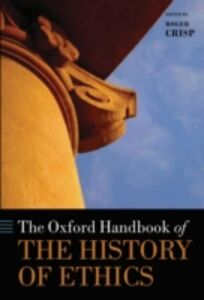 Ebook in inglese Oxford Handbook of the History of Ethics