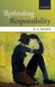 Ebook in inglese Rethinking Responsibility Boxer, K. E.