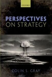 Ebook in inglese Perspectives on Strategy Gray, Colin S.