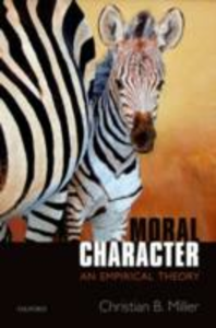 Ebook in inglese Moral Character: An Empirical Theory Miller, Christian B.