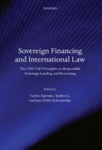 Foto Cover di Sovereign Financing and International Law: The UNCTAD Principles on Responsible Sovereign Lending and Borrowing, Ebook inglese di  edito da OUP Oxford