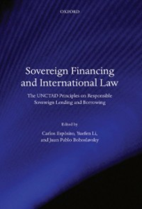 Ebook in inglese Sovereign Financing and International Law: The UNCTAD Principles on Responsible Sovereign Lending and Borrowing -, -