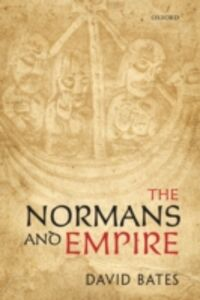 Ebook in inglese Normans and Empire Bates, David