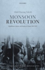 Ebook in inglese Monsoon Revolution: Republicans, Sultans, and Empires in Oman, 1965-1976 Takriti, Abdel Razzaq