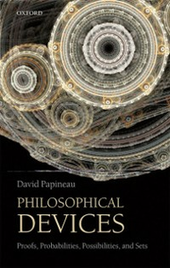 Ebook in inglese Philosophical Devices: Proofs, Probabilities, Possibilities, and Sets Papineau, David