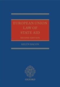 Ebook in inglese European Union Law of State Aid