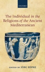 Ebook in inglese Individual in the Religions of the Ancient Mediterranean -, -