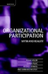 Organizational Participation: Myth and Reality