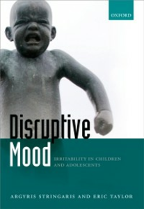 Ebook in inglese Disruptive Mood: Irritability in Children and Adolescents Stringaris, Argyris , Taylor, Eric