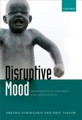 Disruptive Mood: Irritability in Children and Adolescents