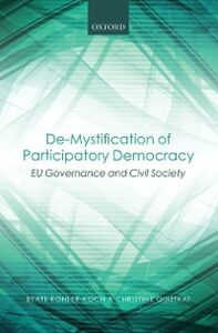Ebook in inglese De-Mystification of Participatory Democracy: EU-Governance and Civil Society Kohler-Koch, Beate , Quittkat, Christine