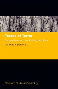Ebook in inglese Traces of Terror: Counter-Terrorism Law, Policing, and Race Sentas, Victoria