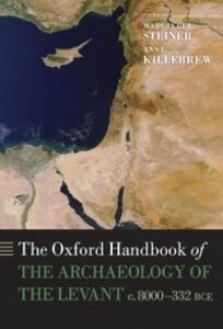 Foto Cover di Oxford Handbook of the Archaeology of the Levant: c. 8000-332 BCE, Ebook inglese di  edito da OUP Oxford