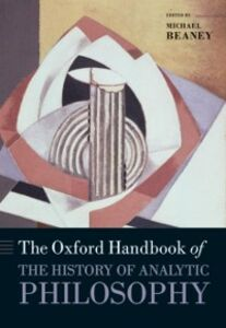 Ebook in inglese Oxford Handbook of The History of Analytic Philosophy