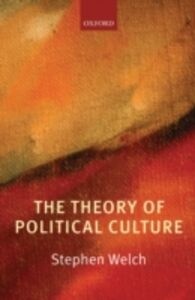 Ebook in inglese Theory of Political Culture Welch, Stephen