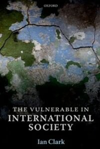 Ebook in inglese Vulnerable in International Society Clark, Ian