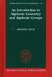 Introduction to Algebraic Geometry and Algebraic Groups