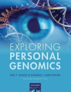 Ebook in inglese Exploring Personal Genomics Dudley, Joel T. , Karczewski, Konrad J.