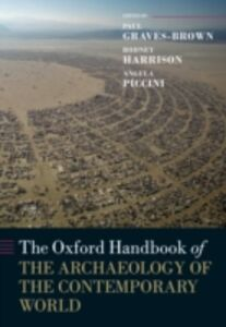 Foto Cover di Oxford Handbook of the Archaeology of the Contemporary World, Ebook inglese di  edito da OUP Oxford