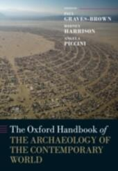 Oxford Handbook of the Archaeology of the Contemporary World