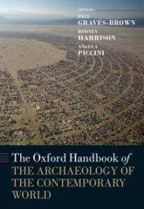 Foto Cover di Oxford Handbook of the Archaeology of the Contemporary World, Ebook inglese di  edito da OUP Oxford