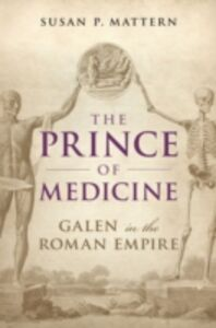 Foto Cover di Prince of Medicine: Galen in the Roman Empire, Ebook inglese di Susan P. Mattern, edito da OUP Oxford