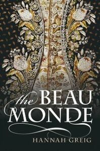 Foto Cover di Beau Monde: Fashionable Society in Georgian London, Ebook inglese di Hannah Greig, edito da OUP Oxford