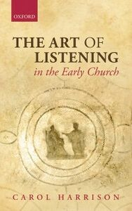 Ebook in inglese Art of Listening in the Early Church Harrison, Carol