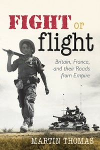 Ebook in inglese Fight or Flight: Britain, France, and their Roads from Empire Thomas, Martin